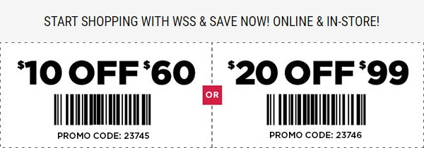 Find the best of WSS promo codes, coupons, online deals and in store sales Top Brands & Savings· + Coupons Available· Online Coupon Codes FreeTypes: Specialty Stores, Grocery Stores, Factory Outlets, Retail Chains, Restaurants.