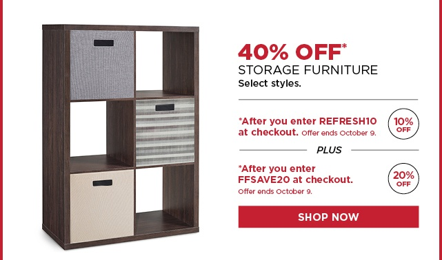 40% Off Storage Furniture after you enter promo codes REFRESH10 and FFSAVE20 at checkout. Ends 10/9. Shop Now.