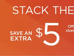 take an extra $5 off your purchase. shop now.