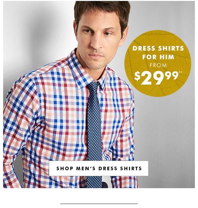 DRESS SHIRTS FOR HIM | SHOP MEN'S DRESS SHIRTS