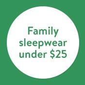 Family Sleepwear under $25