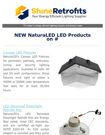 Shop for Lots of New NaturaLED LED Products at ShineRetrofits.com