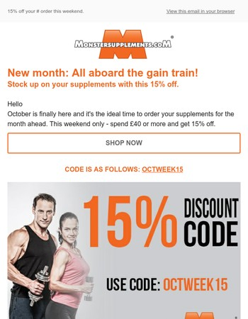 Get 15% off your Monster Supplements order this weekend!