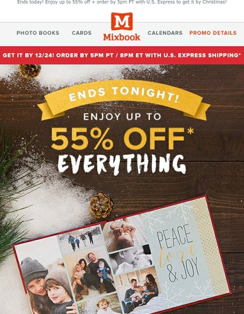 LAST DAY for Christmas delivery + up to 55% off everything!