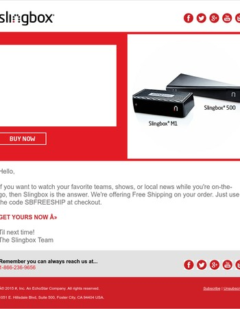 Get a Slingbox today and watch your TV anywhere.