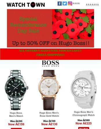 Remembrance Day Special Sale!! Up To 50% OFF on HUGO BOSS!!