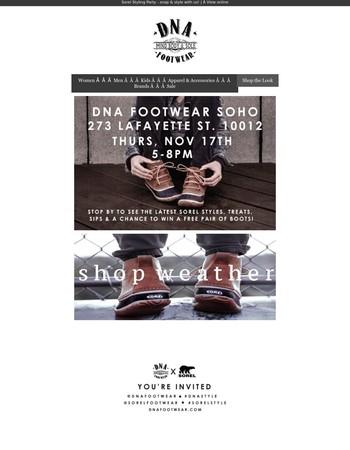 YOU'RE INVITED | DNA Footwear Soho x Sorel