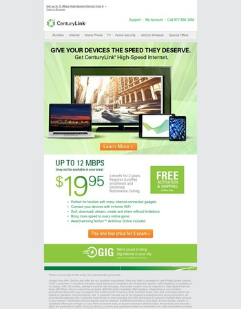 Free shipping and activation when you order Internet service with CenturyLink.