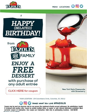 It's Your Birthday - Let's Celebrate with FREE Dessert!