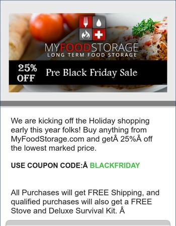 25% OFF! Pre-Black Friday Sale