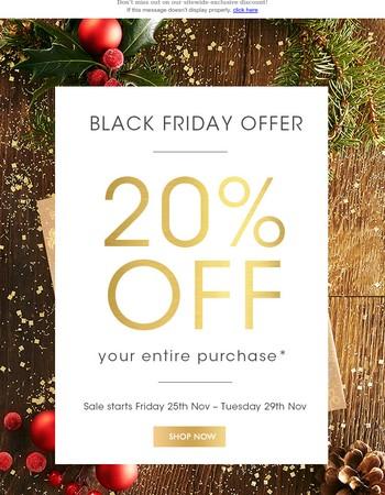 20% off Black Friday Offer starts NOW!