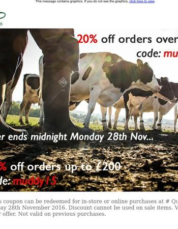Muddy Monday Savings - plus Free Delivery