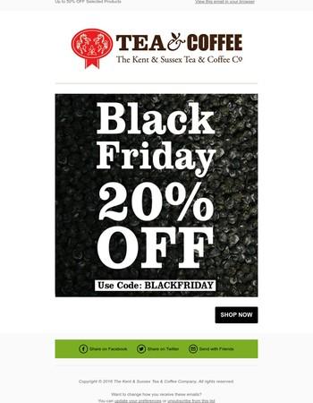 BLACK FRIDAY 20% OFF EVERYTHING