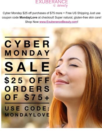 $25 Coupon! Save Big On Cyber Monday!