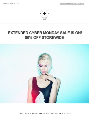 EXTENDED CYBER MONDAY SALE 80% OFF STOREWIDE
