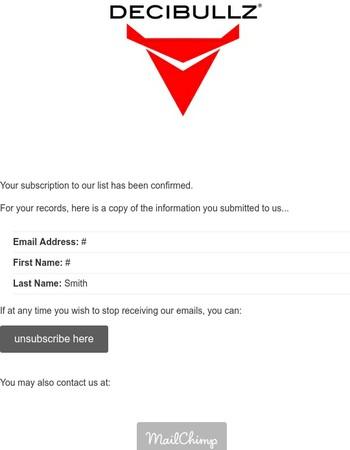 Decibullz Newsletter Subscribers: Subscription Confirmed