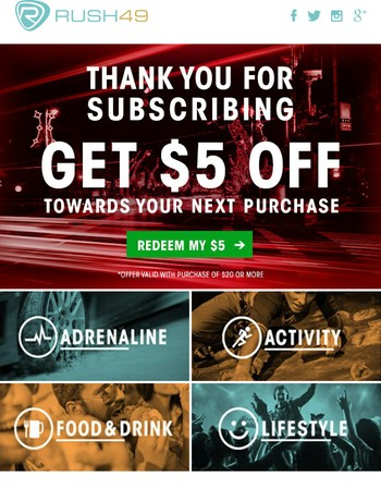 Thank you for subscribing to Rush49 - Save $5 on your first purchase