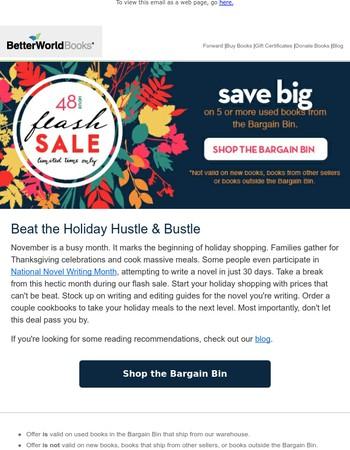 SALE! Beat the Hustle & Bustle