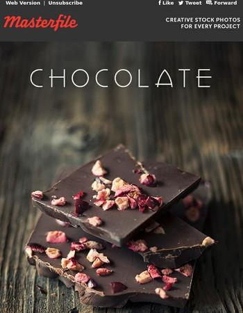 Chocolate - Need We Say More!