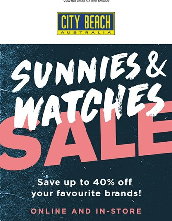 Sunnies & Watches SALE