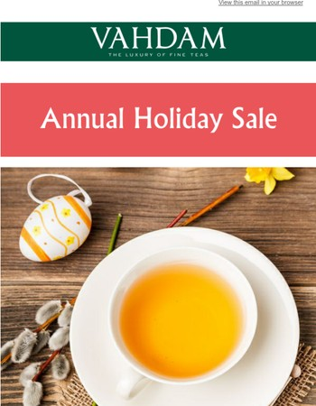Deal #6 | 40% Off First Flush Spring Teas - Shop Now!