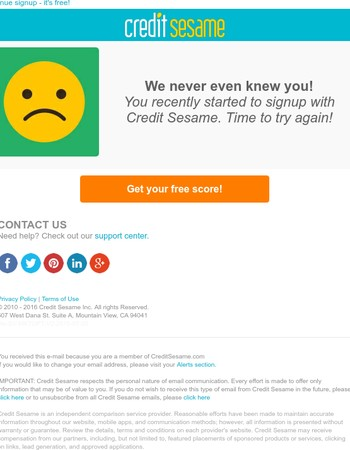 You almost have your free credit score!