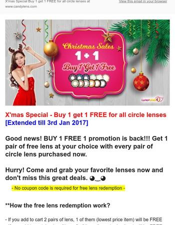 ❤Buy 1 Get 1 Free for All Circle Lenses (Extended till 3rd Jan 2017]