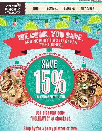 Enjoy 15% Savings on Your Holiday Fiesta