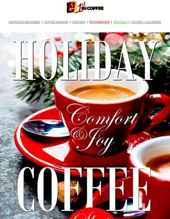 Holiday Coffee - Comfort & Joy for the Season