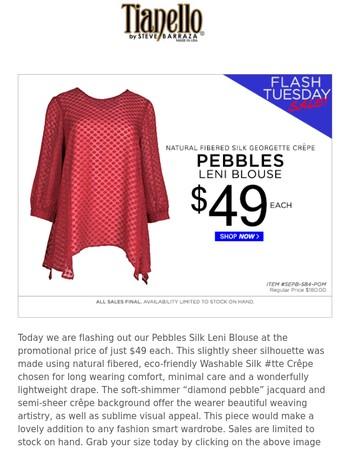 Flash Tuesday Sale! Pebbles Silk Leni Blouse