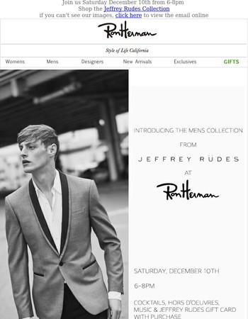 Introducing Jeffrey Rudes at Ron Herman