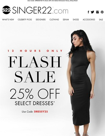 FLASH SALE! Take 25% Off Select Dresses!
