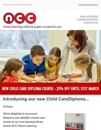 25% off our new Child Care Diploma
