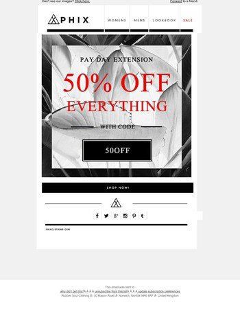 PAYDAY EXTENSION! 50% Off Everything Continues...
