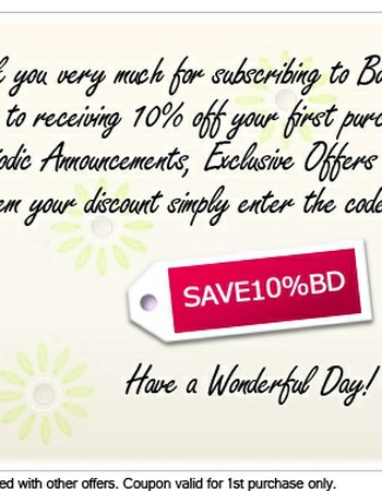 Thank you for Subscribing to BunchesDirect.com! Here is your 10% off coupon.