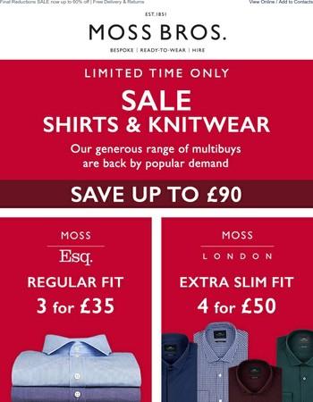 Sale Multibuys   Save up to £90 on Shirts & Knitwear...