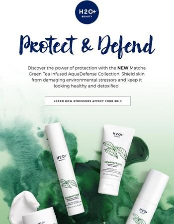Matcha Green Tea, For Your Face.Introducing AquaDefense.