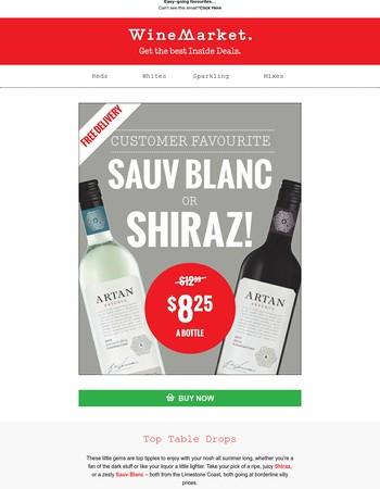 Artan Shiraz or Sauv Blanc