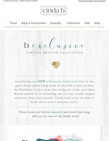 Limited Time only - the b E X C L U S I V E Collection