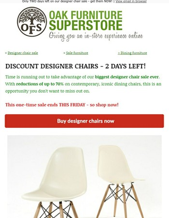 FINAL TWO DAYS on our biggest EVER designer chair sale | Save up to 70%