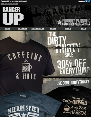 Get a dirty thirty off everything sitewide!