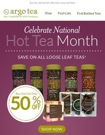We've got a hot deal brewing for National Hot Tea Month!