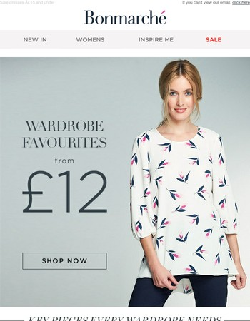 Wardrobe Favourites from £12