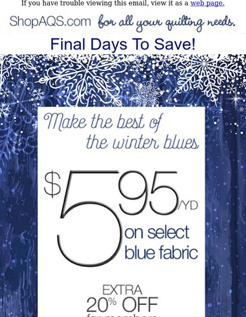 Final Days - Blue Fabrics Only $5.95 yd