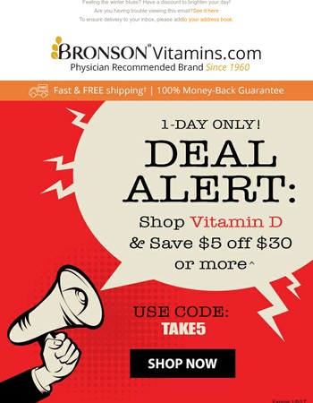 DEAL ALERT: 1-DAY ONLY! Shop Vitamin D with $5 BONUS