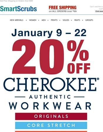 20% off Cherokee Workwear, Flex & Core Stretch!