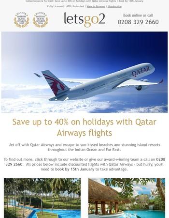 Qatar Airways   Worldwide Flash Sale - Book by 15th Jan