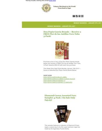 Monday Madness - Don Pepin Garcia Deal - Free Flor de las Antillas Toro Tubo 3-Pack | Diamond Crown Assorted Toro Sampler 4-Pack - Only $45.95!