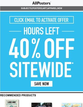40% Off Won't Last Long