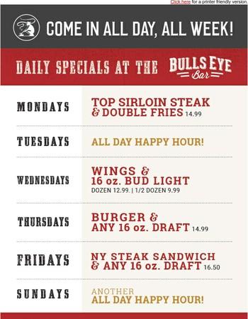 Grab our BullsEye Bar Specials all week long